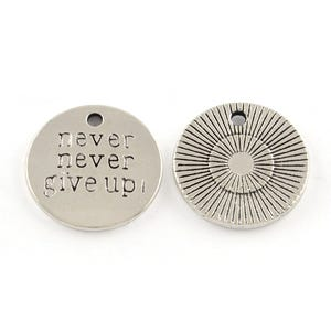 Antique Silver Tibetan Zinc Never Never Give Up Charms 20mm Pack Of 5 Y09080