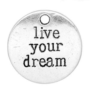 Silver Tibetan Zinc Live Your Dream Charms 20mm Pack Of 5 ZX04650