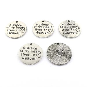"""Antique Silver Zinc Alloy """"a piece of my heart lives in Heaven"""" Charms 24mm Pack Of 5 ZX19010"""